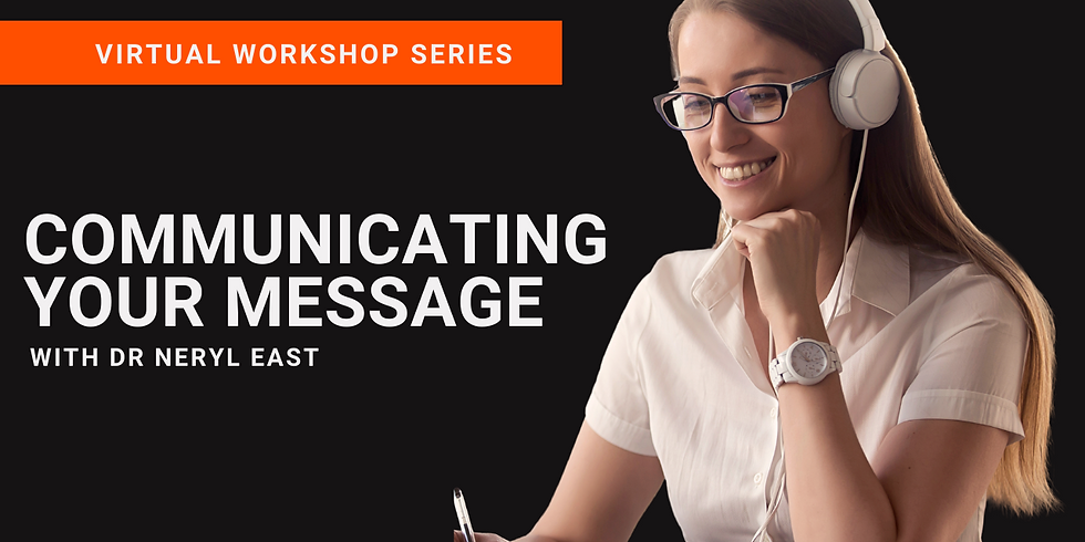 WLA CONNECT VIRTUAL WORKSHOP | COMMUNICATING YOUR MESSAGE