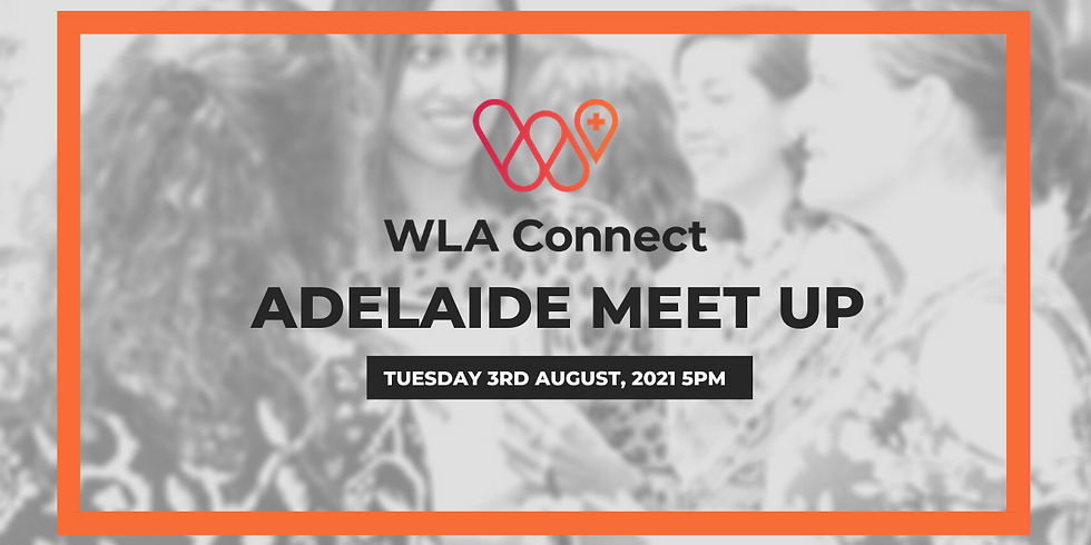 WLA CONNECT MEET UP IN ADELAIDE