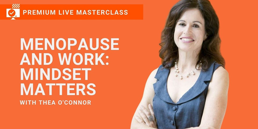 WLA CONNECT PREMIUM LIVE MASTERCLASS   MENOPAUSE AND WORK