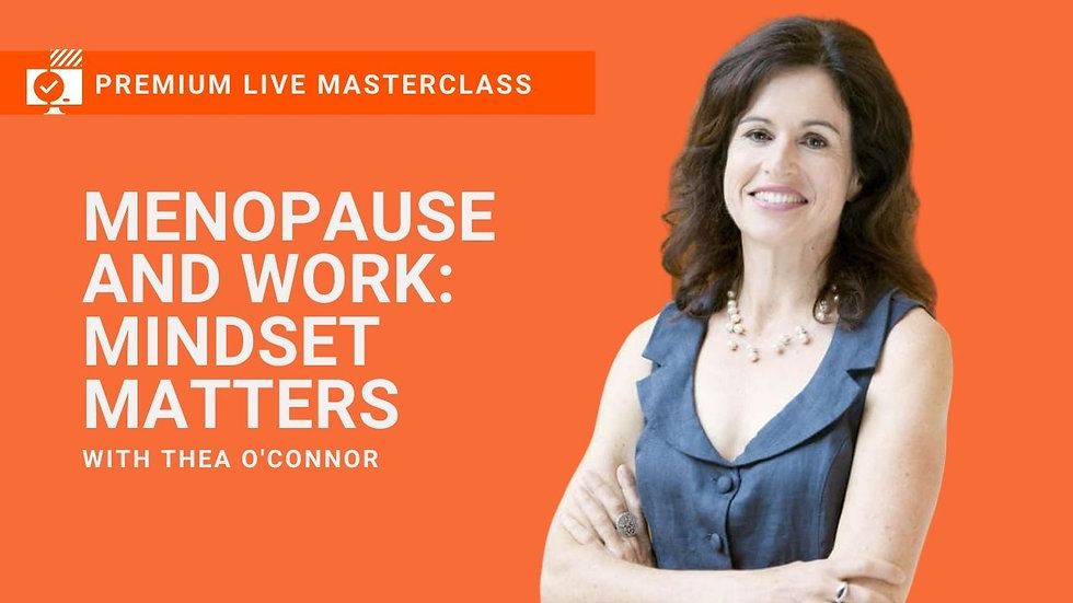 Menopause and Work Premium Masterclass