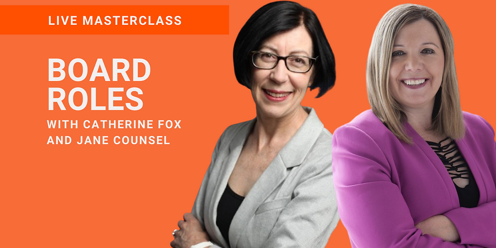WLA CONNECT IN CONVERSATION LIVE MASTERCLASS  | BOARD ROLES