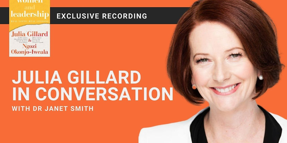 WLA CONNECT LIVE IN CONVERSATION WITH JULIA GILLARD
