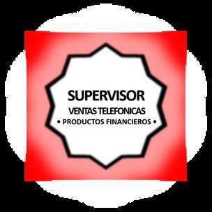 Supervisor de Ventas Contact Center - Productos Financieros Intangibles