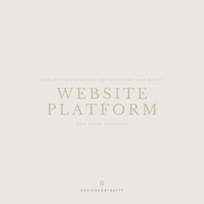 The Ultimate Guide To Choosing The Right Website Platform for Your Business