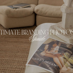 Why is Your Branding Photoshoot So Important and The Ultimate Branding Photoshoot Guide