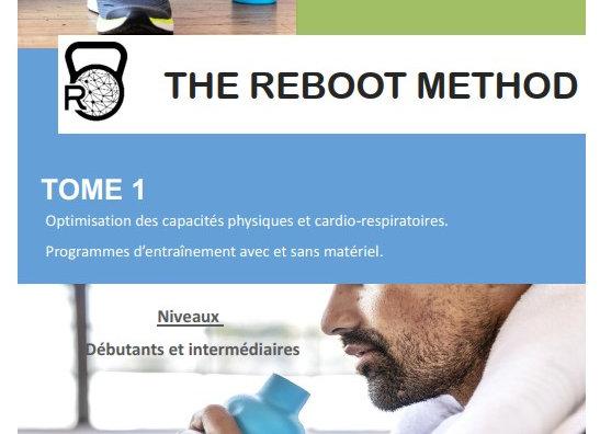 The Reboot Method - Tome 1 - Niveaux débutant et intermédiaire