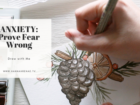 Anxiety: Prove the Fear Wrong