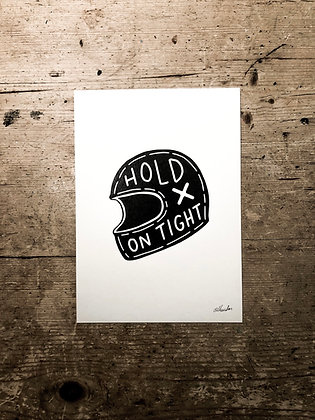 Hold on tight - Signed a5 print