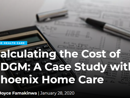 Calculating the Cost of PDGM: A Case Study with Phoenix Home Care