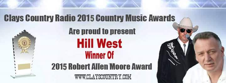 Clays Country Radio CCR Robert Allen Moore Award 2015 for Hill West