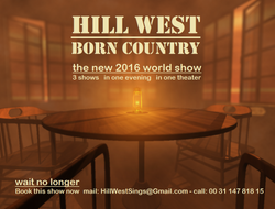 Hill West Born Country Singer Artist 2016 Show