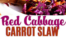 Red Cabbage Carrot Slaw