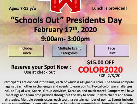 Schools Out!! 2/17 Presidents Day Camp!!