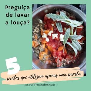 5 pratos de uma panela só