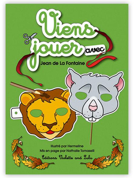 Viens jouer avec Jean de la Fontaine / 12 Masques