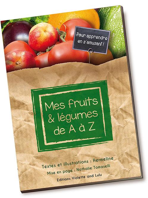 Mes fruits & légumes de A à Z