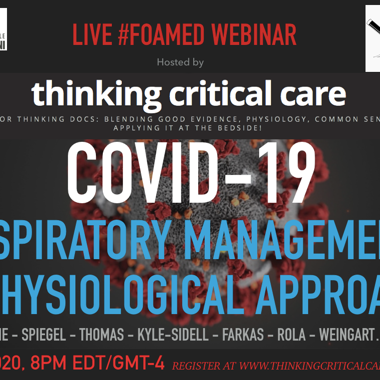 COVID-19 Respiratory Management: A Physiological Approach Webcast