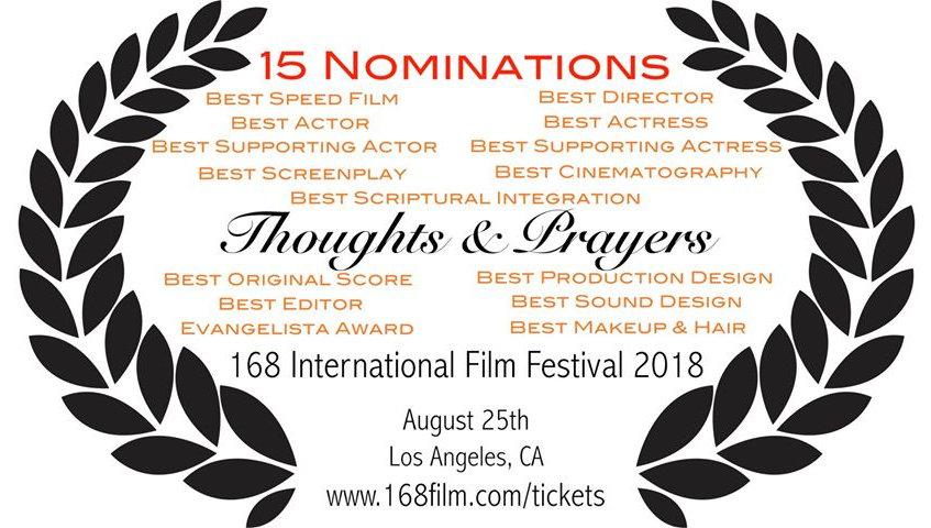 Thoughts & Prayers 15 award nominations