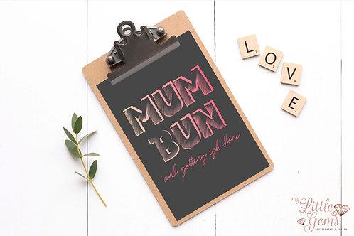 Mum Bun