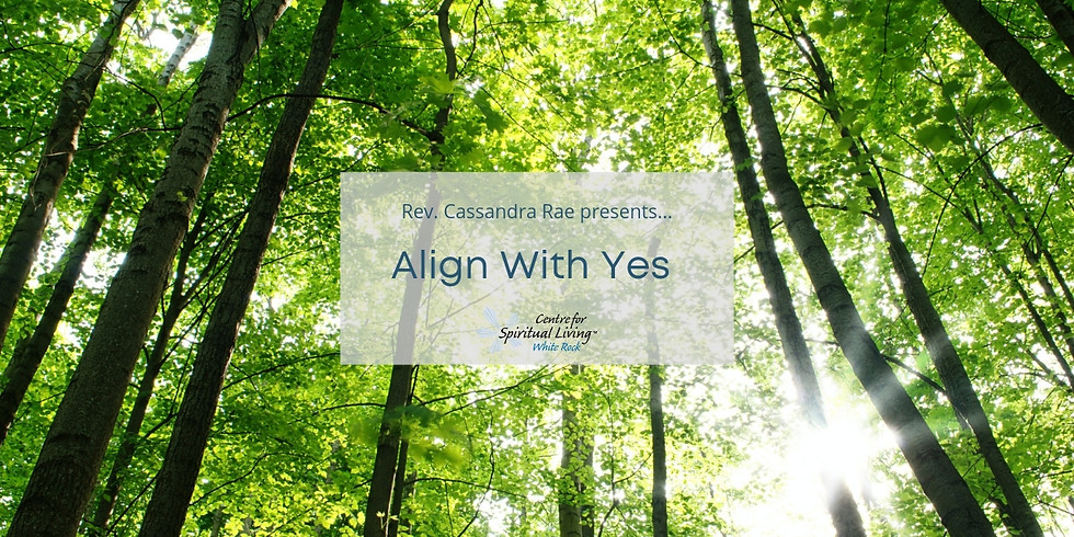Align With Yes with Rev. Cassandra Rae