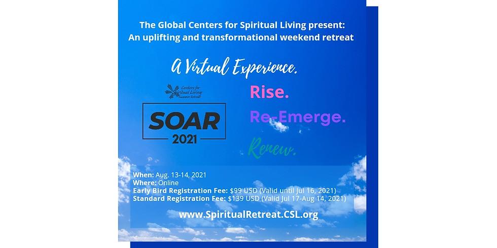 Centers for Spiritual Living Summer Retreat: SOAR! 2021