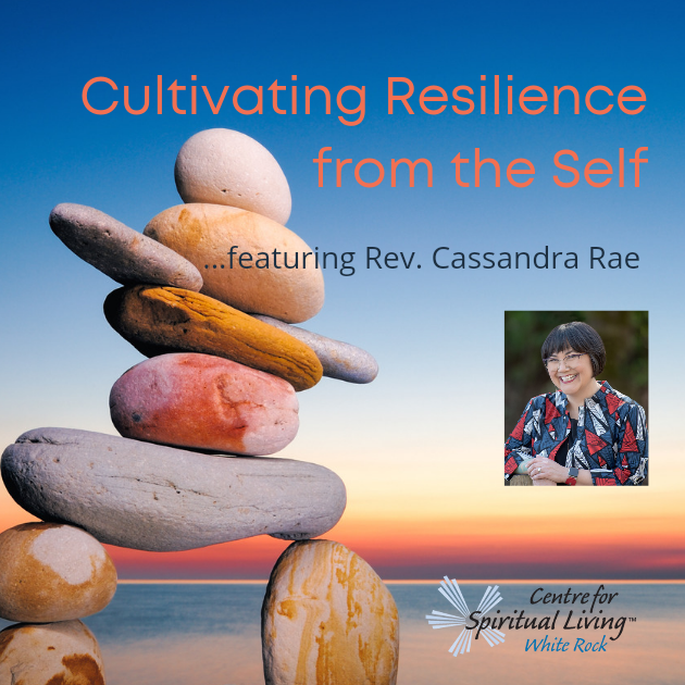 Cultivating Resilience from the Self