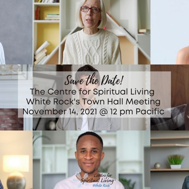 Centre for Spiritual Living White Rock Town Hall Meeting