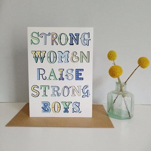 Strong Women Raise Strong Boys Card
