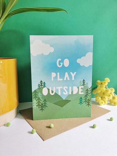 Go Play Outside Card