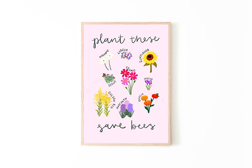 Plant These Save Bees Print