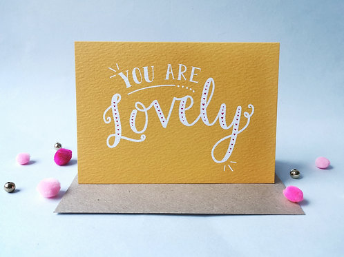 You Are Lovely Card (Pack 6)