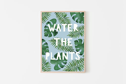 Water the Plants Print