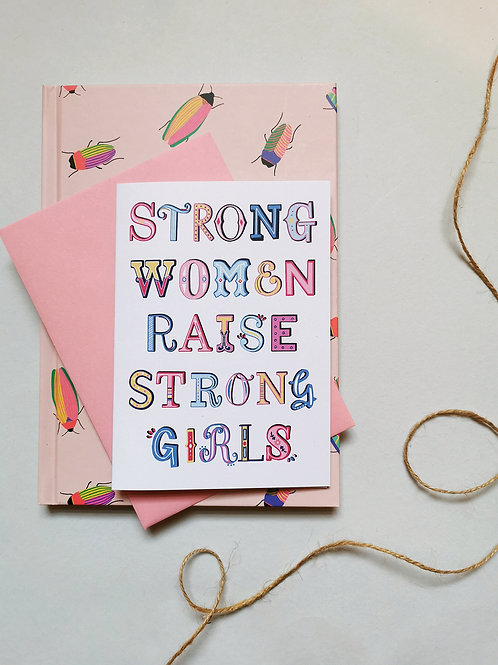 Strong Women Raise Strong Girls Card (Pink)
