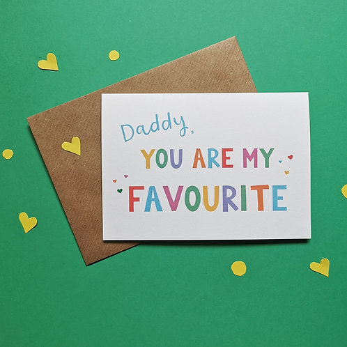 Daddy You Are My Favourite Card (Pack of 6)