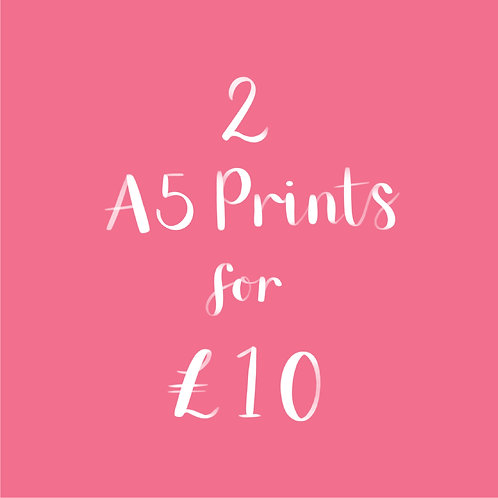 2 A5 Prints for £10