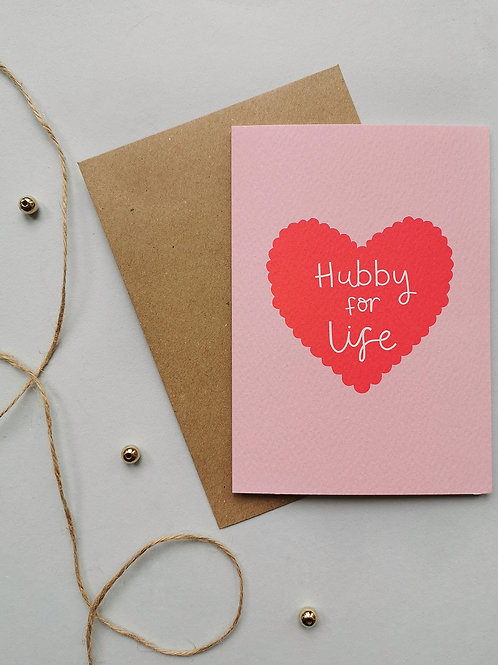 Hubby for Life Card (Pack 6)
