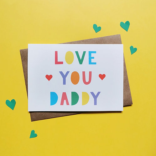 Love You Daddy Card