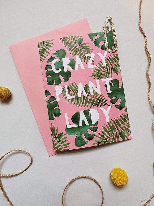 Crazy Plant Lady Card