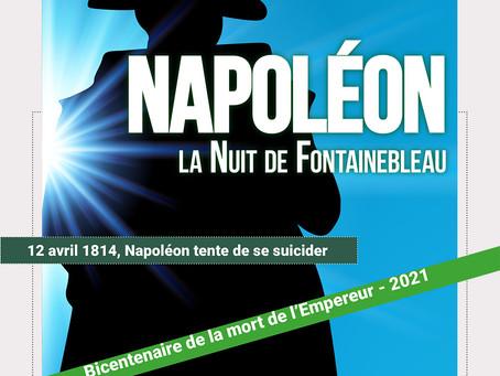 Le jeudi 27 mai : présentation de la pièce  « Napoléon, la Nuit de Fontainebleau »
