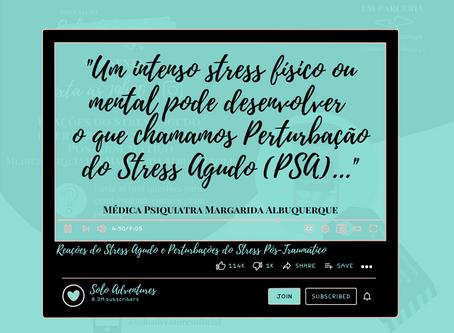 Reações do Stress Agudo e Perturbações do Stress Pós-Traumático