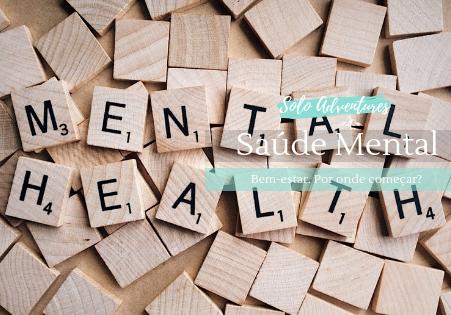 6 Dicas para manter a saúde mental