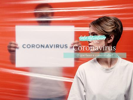 Coronavírus - o que fazer e como ajudar