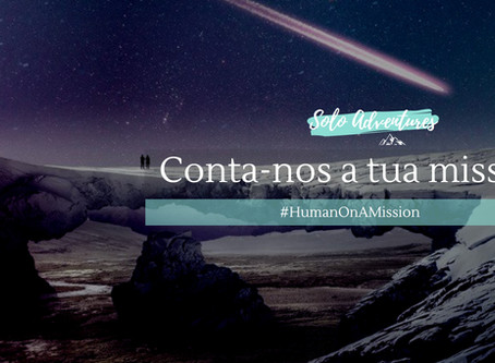 Human on a mission, conta-nos a tua
