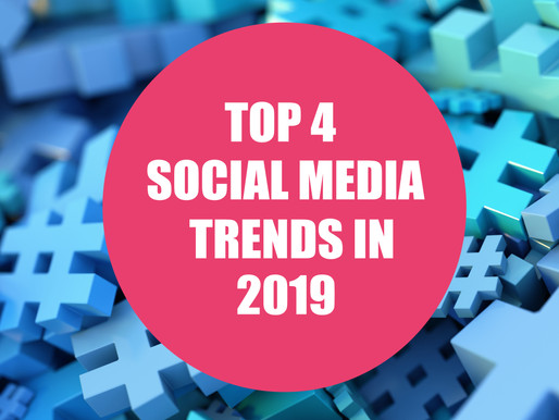 Top 4 Social Media trends in 2019