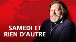 SAMEDI ET RIEN D'AUTRE RADIO SHOW