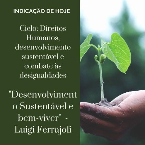 PALESTRA LUIGI FERRAJOLI - Desenvolvimento sustentável e bem-viver