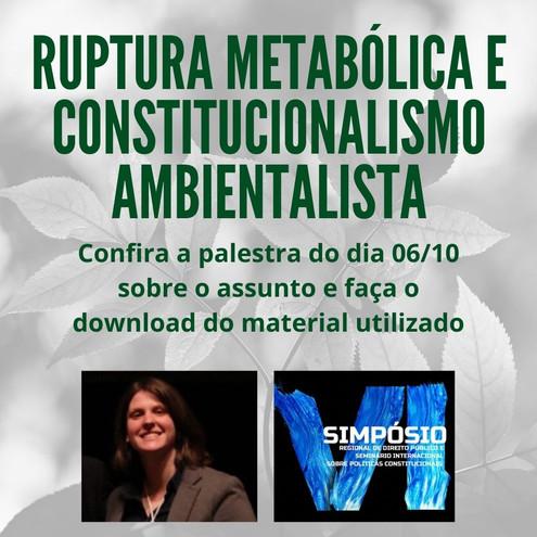RUPTURA METABÓLICA E CONSTITUCIONALISMO AMBIENTALISTA