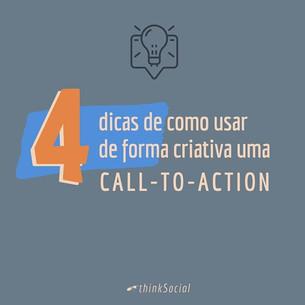 4 dicas de como usar de forma criativa uma Call-to-Action