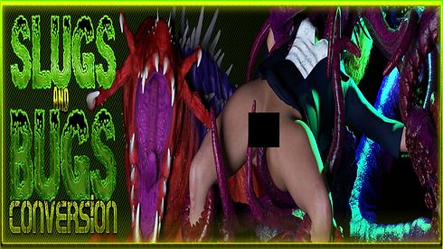 Slugs and Bugs Conversion Main - Haru's