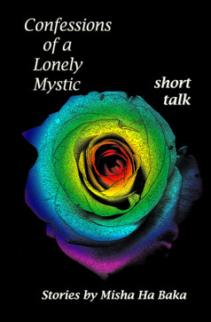 Ha Baka Book publishes Confessions of a Lonely Mystic short talk